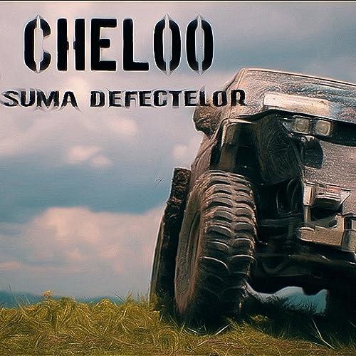 Cheloo Suma defectelor videoclip oficial